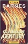 Kaleidoscope Century (Century Next Door, #2)
