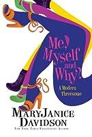 Me, Myself and Why? (Cadence Jones, #1)