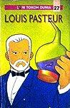 Louis Pasteur (Seri Tokoh Dunia, #27)
