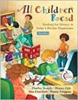 All Children Read: Teaching for Literacy in Today's Diverse Classrooms (with MyEducationLab) (3rd Edition) (Pearson Custom Education)
