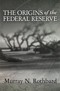 The Origins of the Federal Reserve