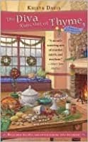 The Diva Runs Out of Thyme (A Domestic Diva Mystery, #1)