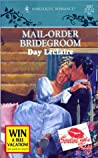 Mail-Order Bridegroom (Sinful Secrets, #1; Sealed with a Kiss, #3)