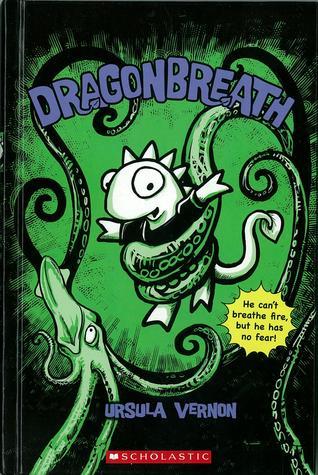 Dragonbreath (Dragonbreath, #1) by Ursula Vernon