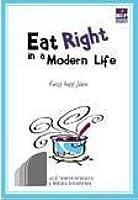 Eat Right in a Modern Life: Gizi Bagi Jiwa