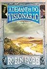 A Demanda do Visionário (A Saga do Assassino #5)