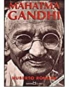 Mahatma Gandhi: O Apóstolo da Não-Violência