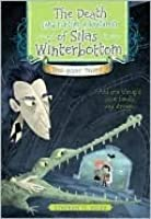 Death (and Further Adventures) of Silas Winterbottom