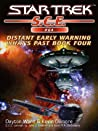 Distant Early Warning (Star Trek: S.C.E., #64) (Star Trek: S.C.E.: What's Past, #4)