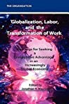 Globalization, Labor & the Transformation of Work by Jonathan H. Westover