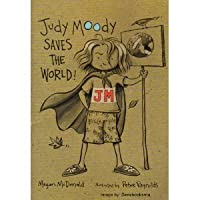 Judy Moody Saves the World (Judy Moody)