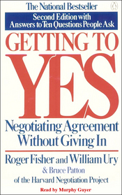 Getting to Yes: Negotiating Agreement Without Giving In (Audiobook)
