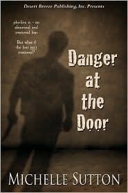 Read Danger At The Door Danger At The Door 1 By Michelle Sutton