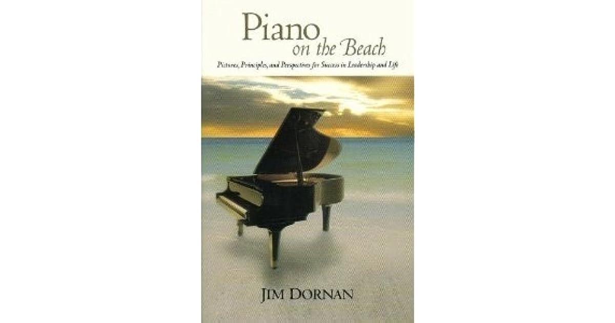 Piano On The Beach by Jim Dornan