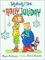 The Holly Joliday (Judy Moody and Stink)