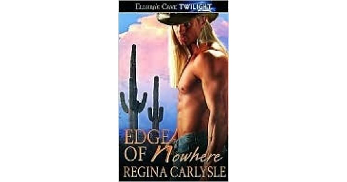 Edge Of Nowhere High Plains Shifters 4 By Regina Carlysle