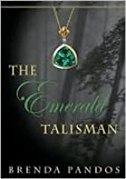 The Emerald Talisman (Talisman, #1)