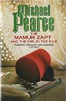 The Mamur Zapt and the Girl in the Nile (Mamur Zapt, #5)