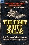 The Tight White Collar