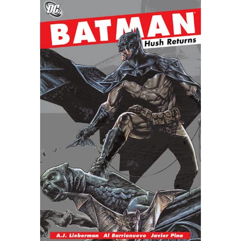 Batman Hush Returns By AJ Lieberman