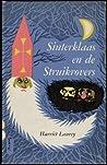 Sinterklaas en de struikrovers by Harriet Laurey