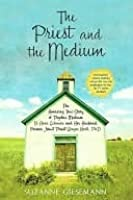 The Priest and the Medium