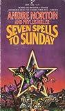 Seven Spells to Sunday