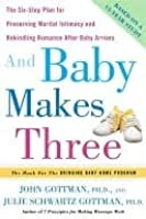 And Baby Makes Three and Baby Makes Three