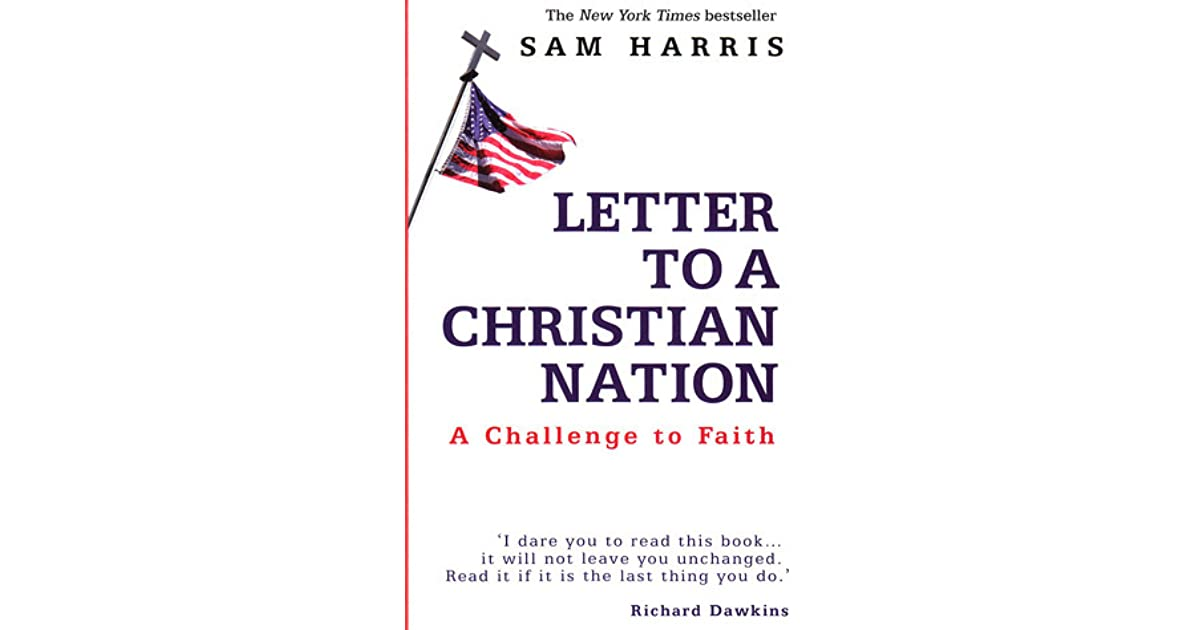letter to a christian nation letter to a christian nation a challenge to faith by sam 27297