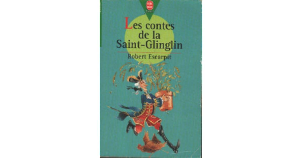 les contes de la saint glinglin by robert escarpit. Black Bedroom Furniture Sets. Home Design Ideas