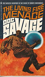 The Living Fire Menace (Doc Savage #61)