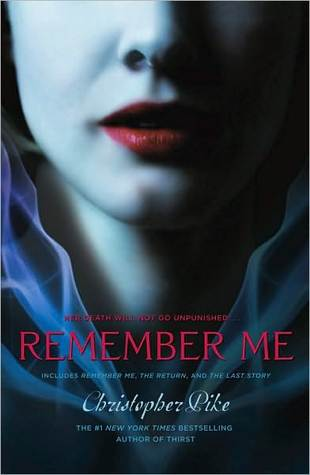 Remember Me (Remember Me, #1-3)