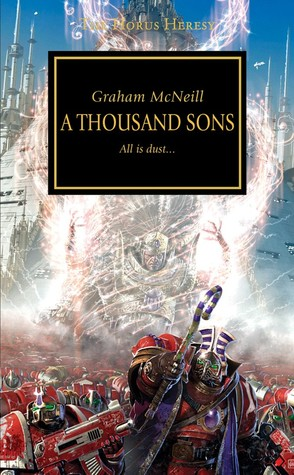 A Thousand Sons (The Horus Heresy #12)