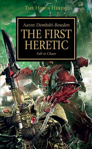 The First Heretic (The Horus Heresy #14)
