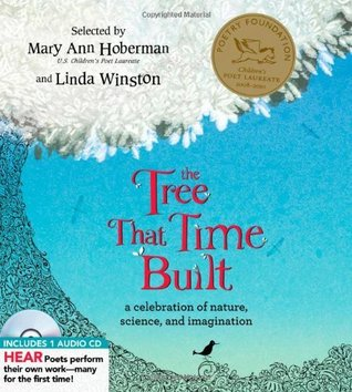 The Tree That Time Built: A Celebration of Nature, Science, and Imagination (A Poetry Speaks Experience)
