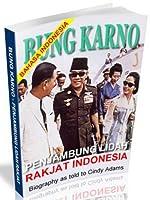 Bung Karno, Penjambung Lidah Rakjat Indonesia