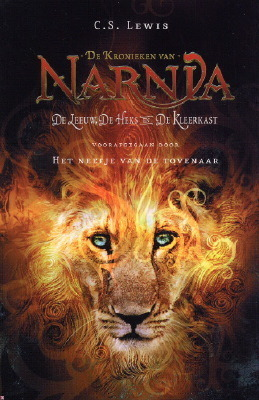 Het neefje van de tovenaar / De leeuw, de heks en de kleerkast (De kronieken van Narnia)