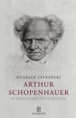 Arthur Schopenhauer by Rüdiger Safranski