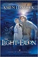 The Light of Eidon (Legends of the Guardian-King, #1)