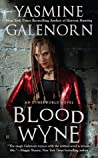 Blood Wyne (Otherworld/Sisters of the Moon, #9)