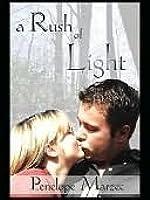 A Rush of Light