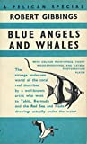 Blue Angels and Whales (Pelican Specials)