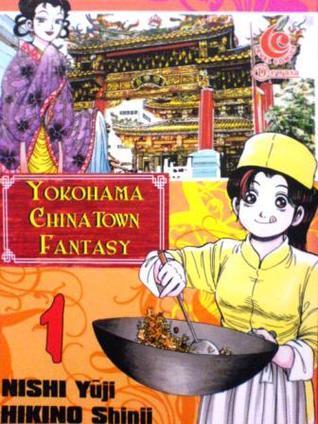 Yokohama Chinatown Fantasy Vol. 1