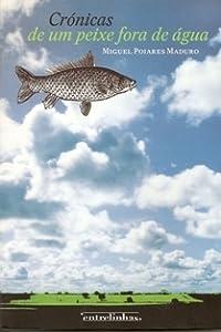 Crónicas de um peixe fora de água