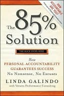 The-85-Solution-How-Personal-Accountability-Guarantees-Success-No-Nonsense-No-Excuses