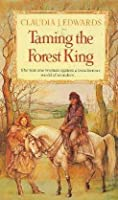 Taming the Forest King