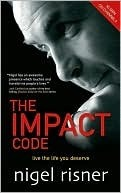 The Impact Code Live the Life you Deserve
