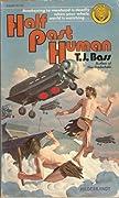 Half Past Human (The Hive, #1)