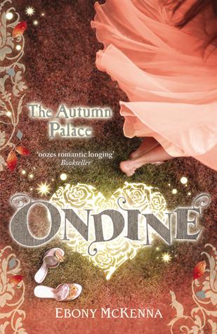 The Autumn Palace (Ondine, #2)