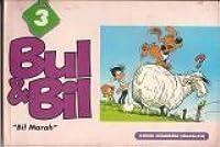 """Bul & Bil: """"Bil Marah"""" ( Buku 3 )"""